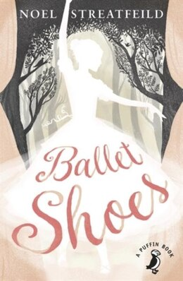 Book Ballet Shoes by Noel Streatfeild
