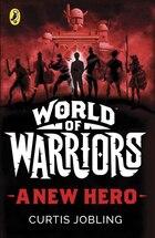 World Of Warriors: A New Hero