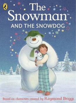 Book The Snowman And The Snowdog by Raymond Briggs