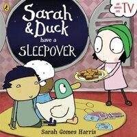 Sarah & Duck Have A Sleepover