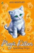Sparkling Steps: Magic Kitten #7