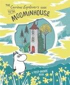 The Curious Explorer's Guide To The Moominhouse: A Peep-inside Book