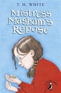 Book Mistress Masham's Repose by T.H. White