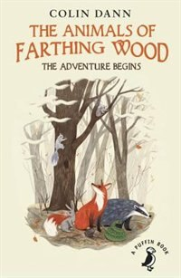 Book The Animals Of Farthing Wood: The Adventure Begins by Colin Dann