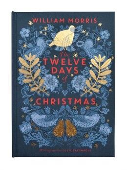 Book V&a: The Twelve Days Of Christmas by William Morris