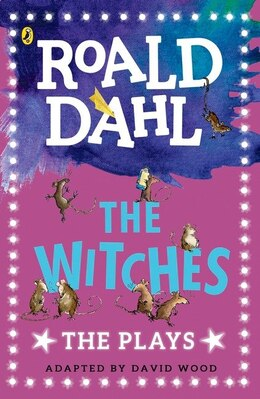 Book The Witches: Plays For Children by Roald Dahl