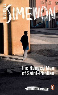 Book The Hanged Man Of Saint-pholien by Simenon, Georges