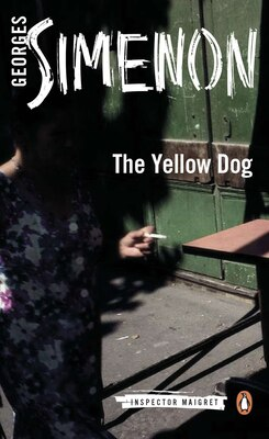 Book The Yellow Dog by Simenon, Georges
