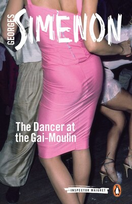 Book The Dancer At The Gai-moulin by Simenon, Georges
