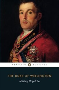 Book Military Dispatches by The Duke Of Wellington