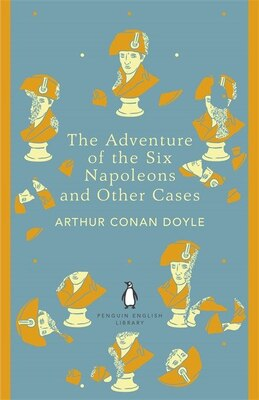 Book The Penguin English Library Adventure Of Six Napoleons And Other Cases by Arthur Conan Doyle