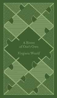 A Penguin Classics A Room Of One's Own by VIRGINIA WOOLF