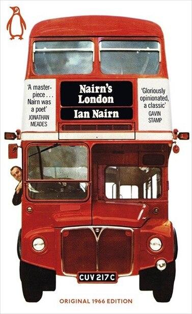 Penguin Modern Classics Nairn's London by Ian Nairn