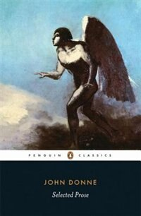 Book Penguin Classics Selected Prose by John Donne