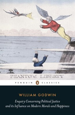 Book Enquiry Concerning Political Justice by William Godwin