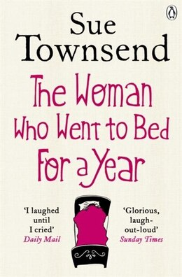 Book The Woman Who Went To Bed For A Year by Sue Townsend