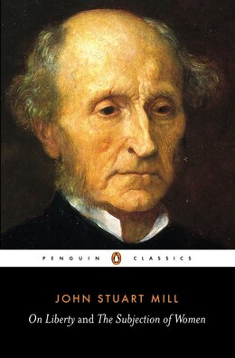 Book On Liberty And The Subjection Of Women by John Stuart Mill