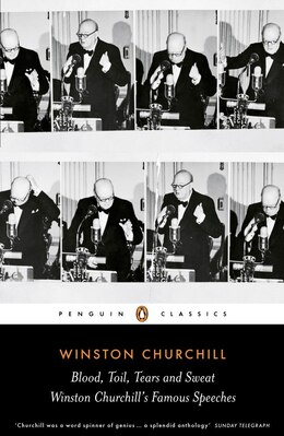 Book Blood, Toil, Tears And Sweat: The Great Speeches by Winston Churchill