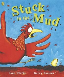 Book Stuck In The Mud by Jane Clarke