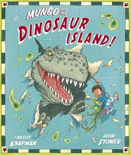Book Mungo And The Dinosaur Island by Timothy Knapman