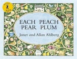Book Pocket Puffin Each Peach Pear Plum by Janet Ahlberg
