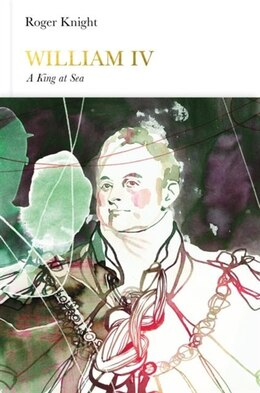 Book William Iv (penguin Monarchs) by Roger Knight