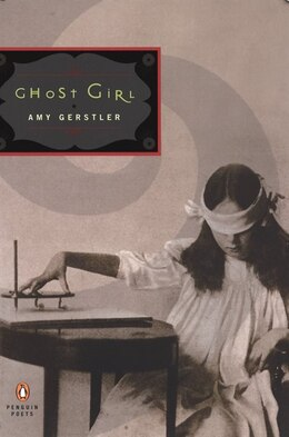 Book Ghost Girl by Amy Gerstler