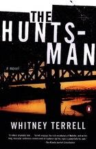The Huntsman: A Novel