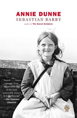 Book Annie Dunne by Sebastian Barry