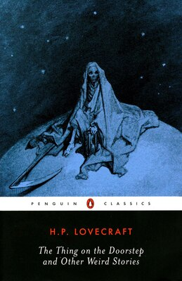 Book The Thing On The Doorstep And Other Weird Stories by H. P. Lovecraft