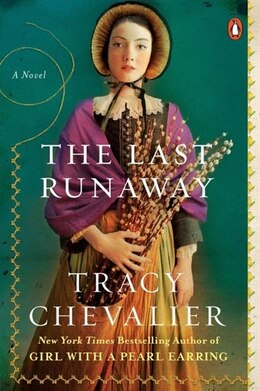 Book The Last Runaway: A Novel by Tracy Chevalier