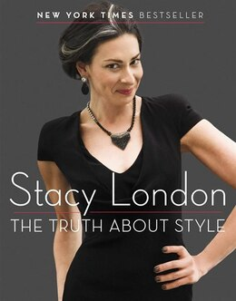 Book The Truth About Style by Stacy London