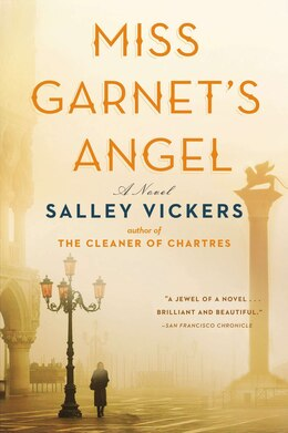 Book Miss Garnet's Angel: A Novel by Sally Vickers