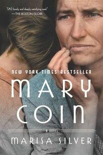 Mary Coin: A Novel