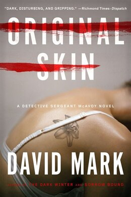 Book Original Skin: A Detective Sergeant Mcavoy Novel by David Mark