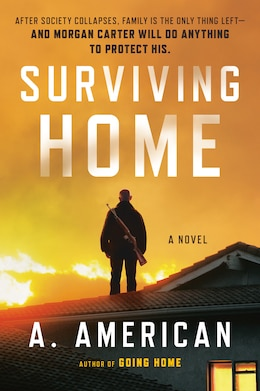 Book Surviving Home: A Novel by A. American
