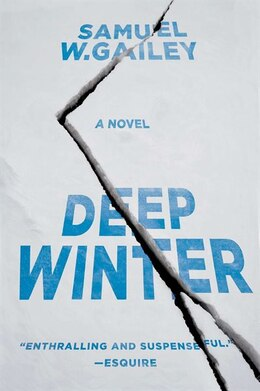 Book Deep Winter: A Novel by Samuel W. Gailey