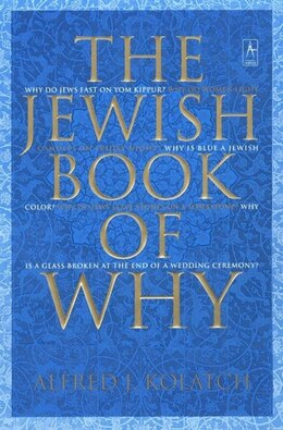 Book The Jewish Book Of Why by Alfred J. Kolatch