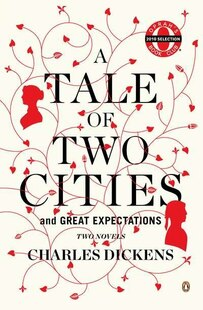 A Tale Of Two Cities And Great Expectations (oprah's Book Club): Two Novels
