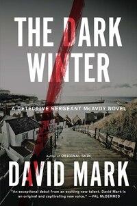 The Dark Winter: A Novel