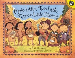 Book One Little, Two Little, Three Little Pilgrims by B.g. Hennessy