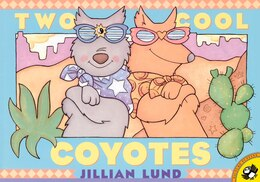 Book Two Cool Coyotes by Jillian Lund