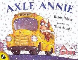 Book Axle Annie by Robin Pulver