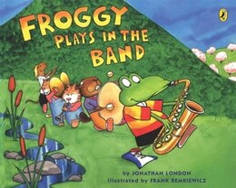 Book Froggy Plays In The Band by Jonathan London