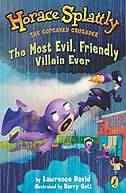 Book The Most Evil, Friendly Villain Ever by Lawrence David