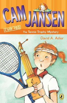 Book Cam Jansen And The Tennis Trophy Mystery #23 by David A. Adler