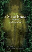 Book A Stir Of Bones by Nina Kiriki Hoffman