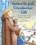 Book Snowed In With Grandmother Silk by Carol Fenner