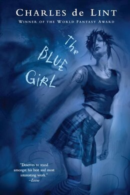 Book The Blue Girl by Charles de Lint