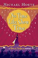 Book No Time Like Show Time by Michael Hoeye